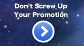 Don't screw up promotion