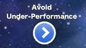 Avoid Underperformance
