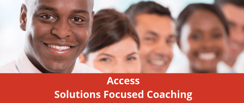 Access Solutions Focused Coaching