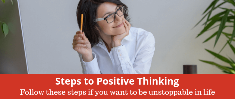 Steps to Positive Thinking