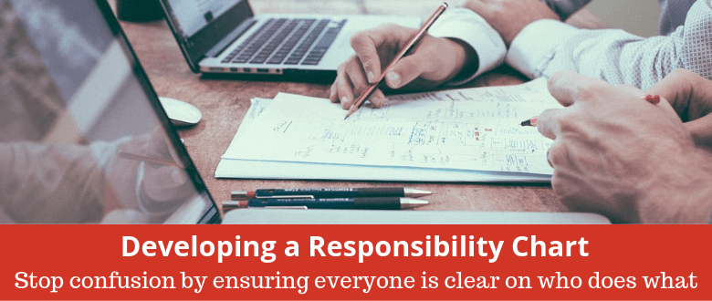Developing a Responsibility Chart