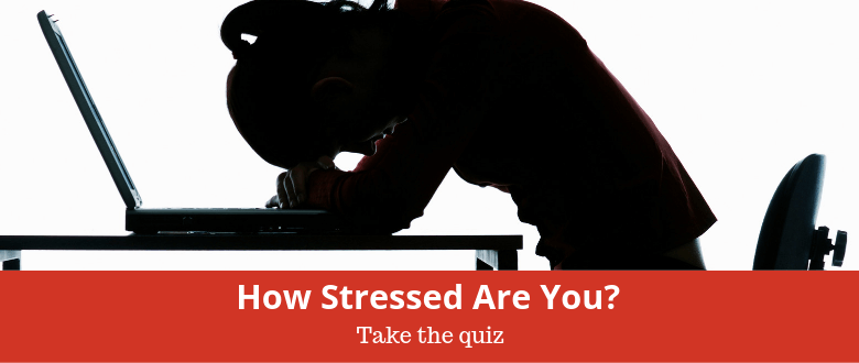 How Stressed are You Quiz
