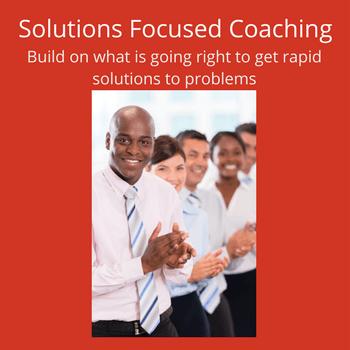 Solutions Focused Coaching